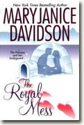 Buy *The Royal Mess (Alaskan Royal Family, Book 3)* by MaryJanice Davidson online