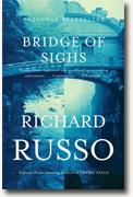 *Bridge of Sighs* by Richard Russo
