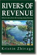 Buy *Rivers of Revenue: What to Do When the Money Stops Flowing* online