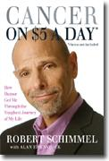 Buy *Cancer on $5 a Day* *(chemo not included): How Humor Got Me Through the Toughest Journey of My Life* by Robert Schimmel online