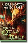Buy *Return to Quag Keep* by Andre Norton and Jean Rabe