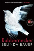 Buy *Rubbernecker* by Belinda Baueronline
