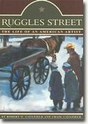 Buy *Ruggles Street: The Life of an American Artist* online