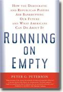 Buy *Running On Empty: How The Democratic and Republican Parties Are Bankrupting Our Future and What Americans Can Do About It* online