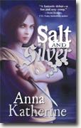 Buy *Salt and Silver* by Anna Katherine online