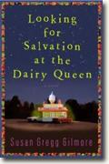 Buy *Looking for Salvation at the Dairy Queen* by Susan Gregg Gilmore online