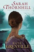 *Sarah Thornhill* by Kate Grenville