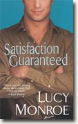 Buy *Satisfaction Guaranteed* by Lucy Monroe online
