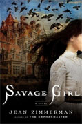 *Savage Girl* by Jean Zimmerman