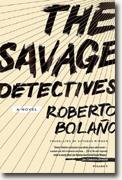 Buy *The Savage Detectives* by Roberto Bolano online