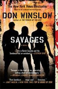 *Savages* by Don Winslow