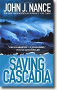 Buy *Saving Cascadia* by John J. Nance online