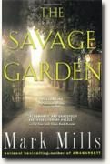 Buy *The Savage Garden* by Mark Mills online