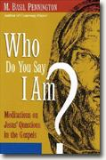 Buy *Who Do You Say I Am?: Meditations on Jesus' Questions in the Gospels* online