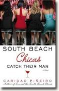 Buy *South Beach Chicas Catch Their Man* by Caridad Pineiro online