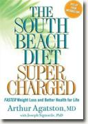 Buy *The South Beach Diet Supercharged: Faster Weight Loss and Better Health for Life* by Arthur Agatston and Joseph Signorile online