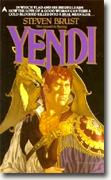 Yendi: The Second Vlad Taltos Novel