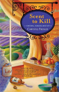 Buy *Scent to Kill: A Natural Remedies Mystery* by Chrystle Fiedler online