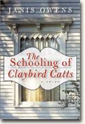 Buy *The Schooling of Claybird Catts* online