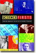 Buy *Science Firsts: From the Creation of Science to the Science of Creation* online