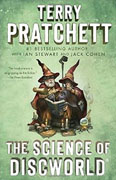 *The Science of Discworld: A Novel* by Terry Pratchett, Ian Stewart and Jack Cohen