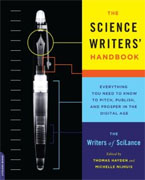 Buy *The Science Writers' Handbook: Everything You Need to Know to Pitch, Publish, and Prosper in the Digital Age* by Thomas Hayden and Michelle Nijhuisonline