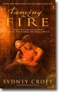 Buy *Taming the Fire* by Sydney Croft online