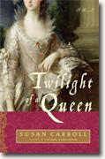 Buy *Twilight of a Queen* by Susan Carroll online
