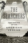 Buy *The Searchers: The Making of an American Legend* by Glenn Frankelonline