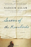 Buy *Season of the Rainbirds* by Nadeem Aslam online
