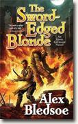 Buy *The Sword-Edged Blonde: An Eddie LaCrosse Novel* by Alex Bledsoe