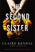 *The Second Sister* by Claire Kendal