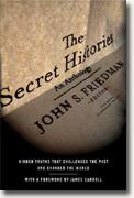 Buy *The Secret Histories: Hidden Truths That Challenged the Past and Changed the World* online