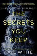 Buy *The Secrets You Keep* by Kate Whiteonline