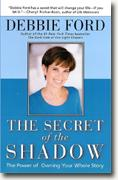 Buy *The Secret of the Shadow: The Power of Owning Your Whole Story* online