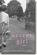 *Secret Girl: A Memoir* by Molly Bruce Jacobs