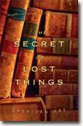 Buy *The Secret of Lost Things* by Sheridan Hay online