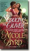 Buy *Seducing Sir Oliver* by Nicole Byrd online