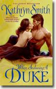 Buy *When Seducing a Duke* by Kathryn Smith online