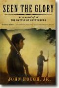 Buy *Seen the Glory: A Novel of the Battle of Gettysburg* by John Hough, Jr. online