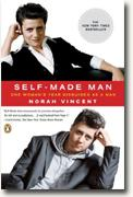 *Self-Made Man: One Woman's Journey into Manhood and Back* by Norah Vincent