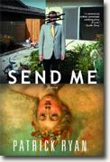 *Send Me* by Patrick Ryan