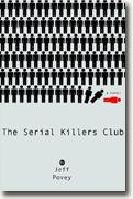 *The Serial Killers Club* by Jeff Povey