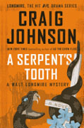 Buy *A Serpent's Tooth (A Walt Longmire Mystery)* by Craig Johnsononline