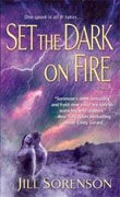 Buy *Set the Dark on Fire* by Jill Sorenson online