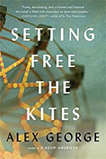 Buy *Setting Free the Kites* by Alex Georgeonline