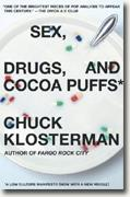Sex, Drugs, and Cocoa Puffs: A Low Culture Manifesto* online
