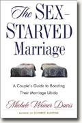 The Sex-Starved Marriage: A Couple's Guide to Boosting Their Marriage Libido* online
