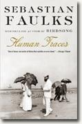 *Human Traces* by Sebastian Faulks