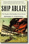 Buy *Ship Ablaze: The Tragedy of the Steamboat General Slocum* online
